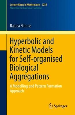 Abbildung von Eftimie   Hyperbolic and Kinetic Models for Self-organised Biological Aggregations   1. Auflage   2019   beck-shop.de