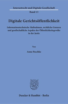 Abbildung von Paschke | Digitale Gerichtsöffentlichkeit | 1. Auflage | 2018 | 13 | beck-shop.de