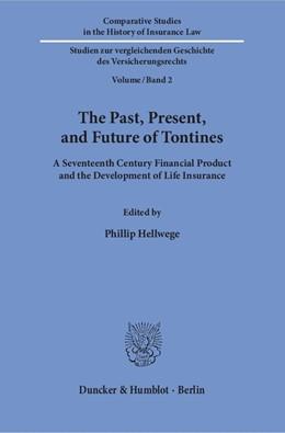 Abbildung von Hellwege | The Past, Present, and Future of Tontines | 1. Auflage | 2018 | 2 | beck-shop.de