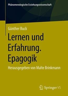 Abbildung von Buck / Brinkmann | Lernen und Erfahrung. Epagogik | 2019 | Herausgegeben von Malte Brinkm... | 5