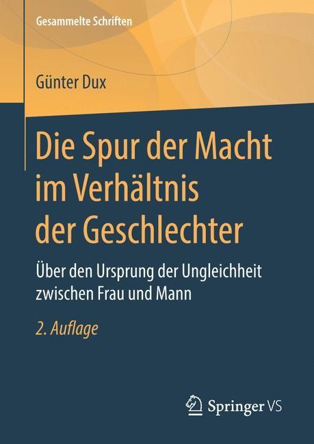 Die Spur der Macht im Verhältnis der Geschlechter   Dux   2. Aufl. 2019, 2019   Buch (Cover)