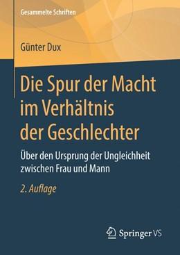 Abbildung von Dux | Die Spur der Macht im Verhältnis der Geschlechter | 2. Aufl. 2019 | 2019 | Über den Ursprung der Ungleich... | 10