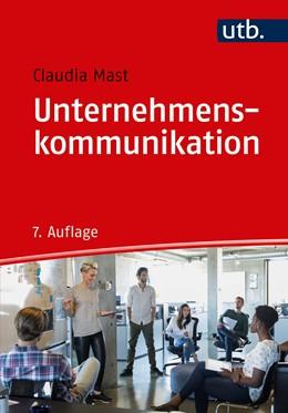 Abbildung von Mast | Unternehmenskommunikation | 7., überarbeitete und erweiterte Auflage | 2018 | Ein Leitfaden