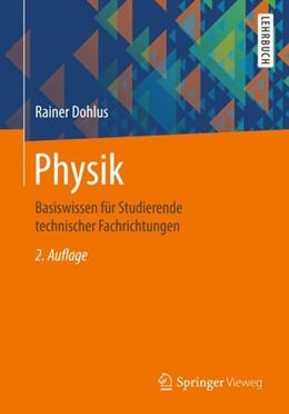 Abbildung von Dohlus   Physik   2., überarb. Aufl. 2018   2018   Basiswissen für Studierende te...