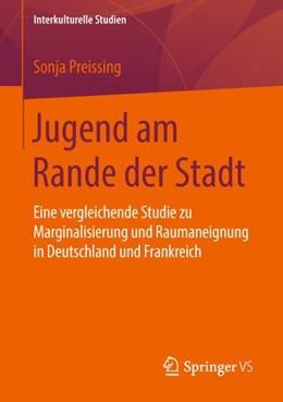 Abbildung von Preissing | Jugend am Rande der Stadt | 2018 | Eine vergleichende Studie zu M...