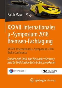 Abbildung von Mayer | XXXVII. Internationales µ-Symposium 2018 Bremsen-Fachtagung | 2018 | XXXVII International µ-Symposi...