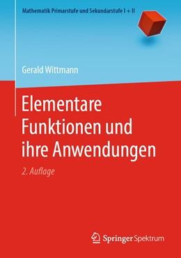 Abbildung von Wittmann | Elementare Funktionen und ihre Anwendungen | 2. Auflage | 2019 | beck-shop.de