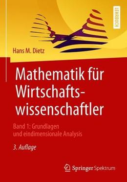 Abbildung von Dietz | Mathematik für Wirtschaftswissenschaftler | 3. Auflage | 2018 | beck-shop.de
