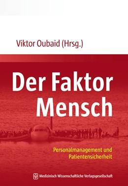 Abbildung von Oubaid | Der Faktor Mensch | 1. Auflage | 2019 | beck-shop.de