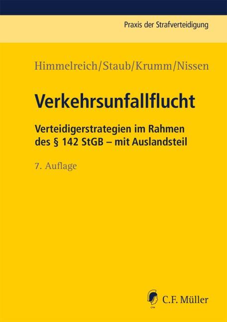 Verkehrsunfallflucht | Himmelreich / Staub / Krumm / Nissen | 7., neu bearbeitete Auflage, 2018 | Buch (Cover)