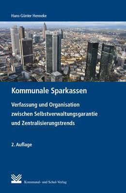 Abbildung von Henneke | Kommunale Sparkassen | 2. Auflage | 2018 | beck-shop.de