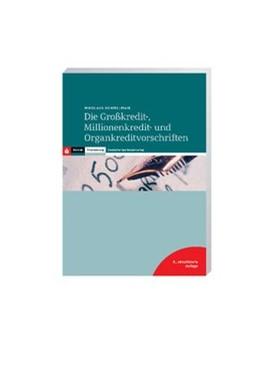 Abbildung von Demmelmair | Die Großkredit-, Millionenkredit- und Organkreditvorschriften | 8. Auflage | 2018 | beck-shop.de