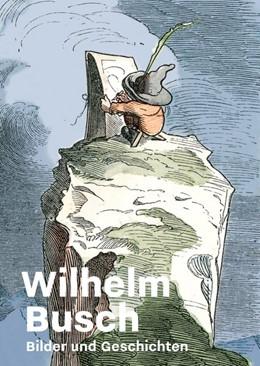 Abbildung von Winzen | Wilhelm Busch | 2018 | Bilder und Geschichten