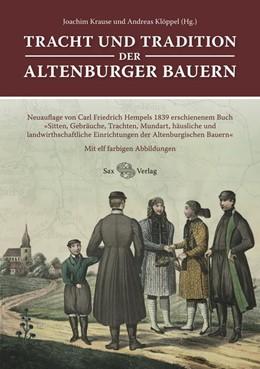 Abbildung von Krause / Klöppel | Tracht und Tradition der Altenburger Bauern | 2018