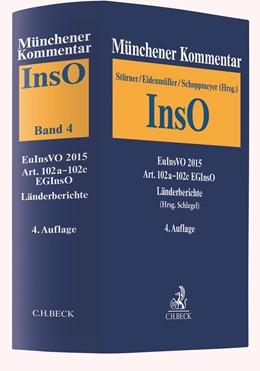 Abbildung von Münchener Kommentar zur Insolvenzordnung • Band 4: EuInsVO 2015, Art. 102a-102c EGInsO, Länderberichte • Einzelbezug | 4. Auflage | 2021 | beck-shop.de