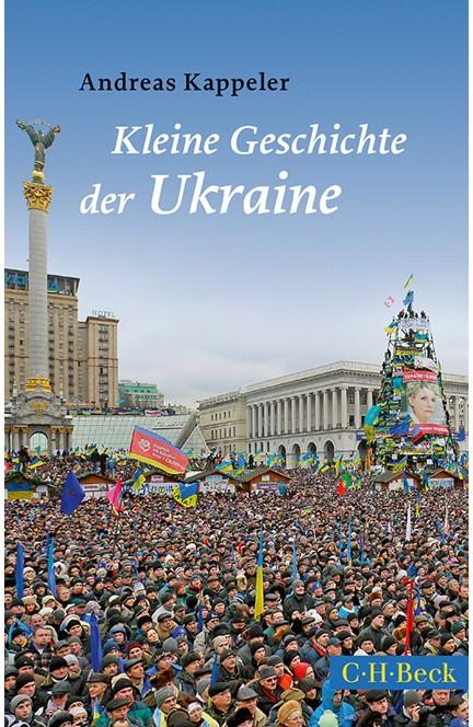 Cover: Andreas Kappeler, Kleine Geschichte der Ukraine