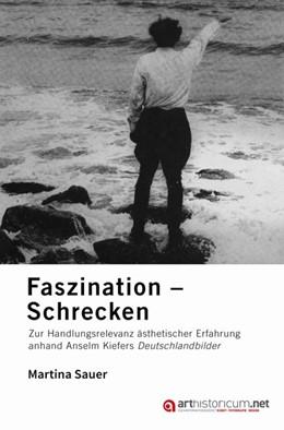 Abbildung von Sauer | Faszination - Schrecken | 2. Auflage | 2018 | Zur Handlungsrelevanz ästhetis...