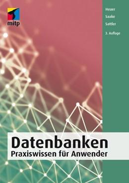 Abbildung von Heuer / Saake / Sattler | Datenbanken | 2020 | 2020 | Praxiswissen für Anwender