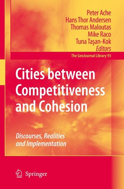 Cities between Competitiveness and Cohesion | Ache / Andersen / Maloutas / Raco / Tasan-Kok, 2008 | Buch (Cover)