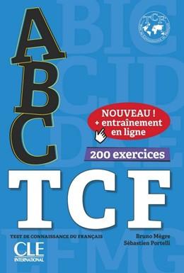 Abbildung von ABC TCF. Tous niveaux. Buch+Audio-CD+Online-Übungen   1. Auflage   2018   beck-shop.de