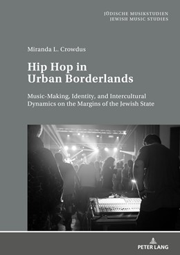 Abbildung von Crowdus | Hip Hop in Urban Borderlands | 1. Auflage | 2018 | beck-shop.de