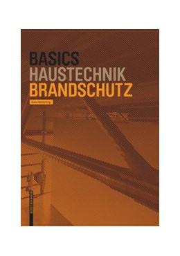Abbildung von Helmerking / Bielefeld | Basics Brandschutz | 1. Auflage | 2020 | beck-shop.de