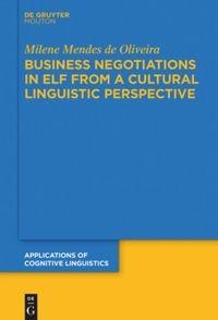 Abbildung von Mendes de Oliveira   Business Negotiations in ELF from a Cultural Linguistic Perspective   2020
