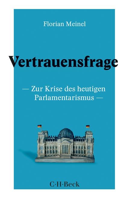 Cover: Florian Meinel, Vertrauensfrage