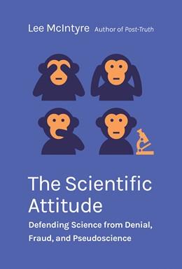 Abbildung von McIntyre | The Scientific Attitude | 2019 | Defending Science from Denial,...