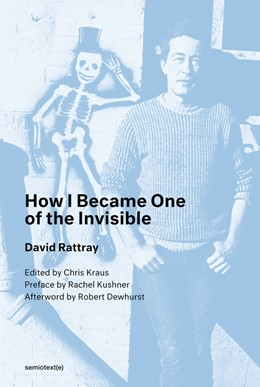 Abbildung von Rattray / Kraus | How I Became One of the Invisible | 1. Auflage | 2019 | beck-shop.de
