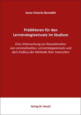 Abbildung von Benedikt | Prädiktoren für den Lernstrategieeinsatz im Studium | 2018 | Eine Untersuchung zur Kausalst... | 29