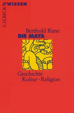 Abbildung von Riese   Die Maya   8. Auflage   2018   2026
