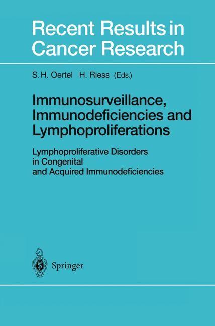 Immunosurveillance, Immunodeficiencies and Lymphoproliferations | Oertel / Riess, 2001 | Buch (Cover)