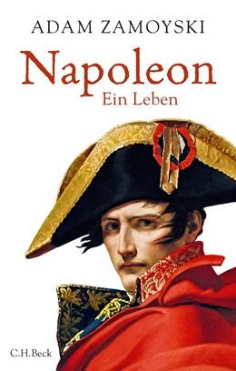 Abbildung von Zamoyski | Napoleon | 2018 | Ein Leben