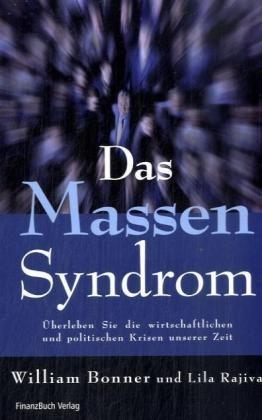 Das Massensyndrom | Bonner / Rajiva, 2008 | Buch (Cover)
