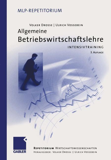 Allgemeine Betriebswirtschaftslehre | Drosse / Vossebein | 3., überarb. Aufl. 2005, 2005 | Buch (Cover)