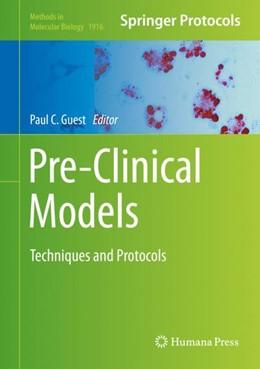 Abbildung von Guest | Pre-Clinical Models | 1. Auflage | 2018 | 1916 | beck-shop.de