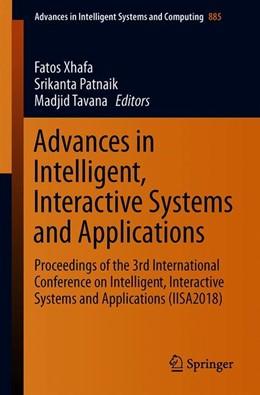Abbildung von Xhafa / Patnaik / Tavana   Advances in Intelligent, Interactive Systems and Applications   1st ed. 2019   2019   Proceedings of the 3rd Interna...   885