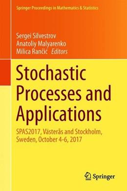 Abbildung von Silvestrov / Malyarenko | Stochastic Processes and Applications | 1. Auflage | 2018 | 271 | beck-shop.de