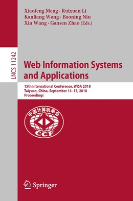 Abbildung von Meng / Li / Wang / Niu / Zhao | Web Information Systems and Applications | 1st ed. 2018 | 2018 | 15th International Conference,...
