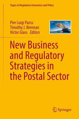 Abbildung von Parcu / Brennan   New Business and Regulatory Strategies in the Postal Sector   1. Auflage   2019   beck-shop.de