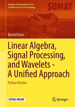 Abbildung von Ryan | Linear Algebra, Signal Processing, and Wavelets - A Unified Approach | 1st ed. 2019 | 2019 | Python Version