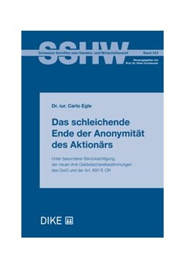 Abbildung von Egle   Das schleichende Ende der Anonymität des Aktionärs   1. Auflage   2018   Band 343   beck-shop.de