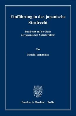 Abbildung von Yamanaka | Einführung in das japanische Strafrecht | 2018 | Strafrecht auf der Basis der j...