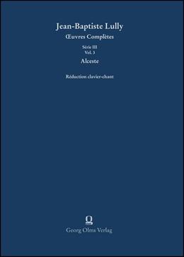 Abbildung von Lully / Krieger | Alceste - Klavierauszug | 1. Auflage | 2019 | 3/03 | beck-shop.de