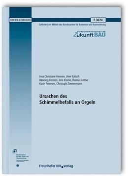 Abbildung von Hennen / Kalisch | Ursachen des Schimmelbefalls an Orgeln. Abschlussbericht. | 1. Auflage | 2018 | beck-shop.de