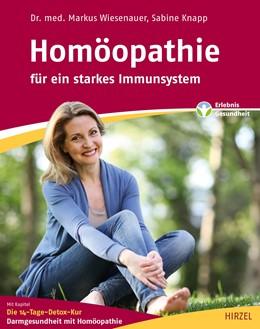 Abbildung von Wiesenauer / Knapp | Homöopathie – für ein starkes Immunsystem | 2018