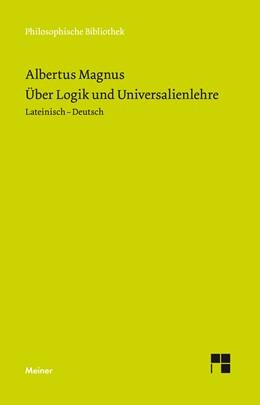 Abbildung von Albertus Magnus / Santos Noya / Petersen | Über Logik und Universalienlehre | 2018 | 635