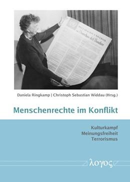 Abbildung von Widdau / Ringkamp | Menschenrechte im Konflikt | 2018 | Kulturkampf, Meinungsfreiheit,... | 1