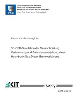 Abbildung von Hatzipanagiotou | 3D-CFD-Simulation der Gemischbildung, Verbrennung und Emissionsentstehung eines Hochdruck-Gas-Diesel-Brennverfahrens | 1. Auflage | 2018 | 2/2018 | beck-shop.de